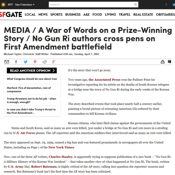 MEDIA / A War of Words on a Prize-Winning Story / No Gun Ri authors cross pens on First Amendment battlefield<br /><br />